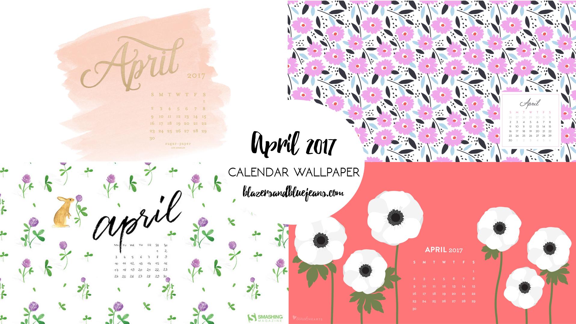 April 2017 Calendar Wallpaper   Blazers and Blue Jeans